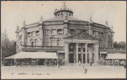 Le Cirque, Amiens, C.1905-10 - Lévy CPA LL55 - Amiens