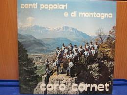 LP107- CORO CORNET - CANTI POPOLARI E DI MONTAGNA - Country En Folk