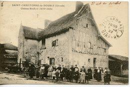 251. CPA 33 ST-CHRISTOPHE-DE-DOUBLE. CHATEAU BOUFFARD 1922 CACHETS AMBULANTS - France