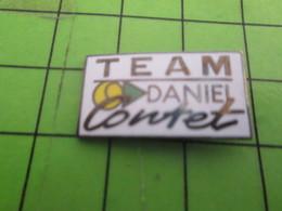 617 Pins Pin's / Rare & Belle Qualité THEME MARQUES / TEAM DANIEL CONTET Jamais Entendu Parler ! - Trademarks