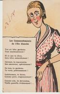CPA - LES COMMANDEMENTS DE L'OIE BLANCHE - TON AIR BÊTE GARDERAS TOUT MACHINALEMENT - ET CE QUE TU DIRAS SERAS IDIOT NAT - Femmes