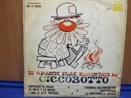LP108- LE GRANDI FIABE RACCONTATE DA CICCOBOTTO - Kinderlieder