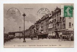 - CPA TOULON (83) - Carré Du Port - La Mairie - Edition DS N° 21 - - Toulon