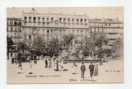 - CPA TOULON (83) - Place De La Liberté 1913 (belle Animation) - Edition Le Lay - - Toulon