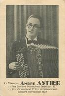 WW MUSIQUE ET MUSICIENS. Le Virtuose André Astier Accordéoniste En 1937 Et 39 - Music And Musicians