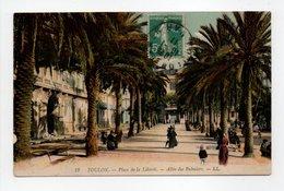 - CPA TOULON (83) - Place De La Liberté 1911 - Allée Des Palmiers (belle Animation) - Editions Lévy N° 18 - - Toulon