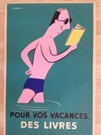 Affiche - Affichiste Fix-Masseau - Pour Vos Vacances Des Livres - Circa1950 - Imp Le Moil & Pascaly - Affiches