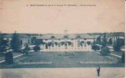 78.MON - MONTESSON - Ecole Th. Roussel , Partie Centrale - Montesson
