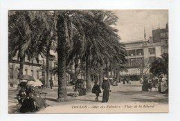 - CPA TOULON (83) - Allée Des Palmiers - Place De La Liberté (belle Animation) - Edition E. P. - - Toulon