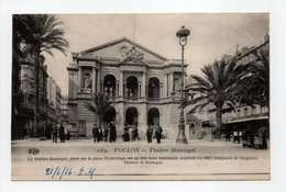 - CPA TOULON (83) - Théâtre Municipal 1916 (belle Animation) - Edition Le Deley 289 - - Toulon