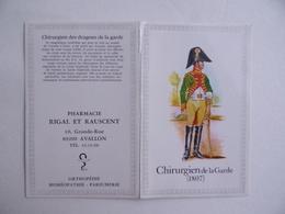 CALENDRIER De POCHE 1984 Chirurgien De La Garde Napoléon Publicité PHARMACIE RIGAL & RAUSCENT à AVALLON 89 - Calendars