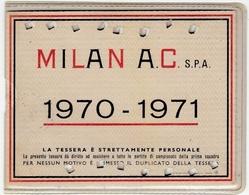 SPORT - CALCIO - FOOTBALL - TESSERA ABBONAMENTO MILAN A. C. - 1970 - 1971 - GRADINATE - Vedi Retro - Uniformes Recordatorios & Misc