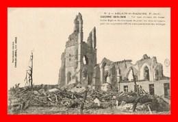 Ablain St Nazaire * Eglise  Guerre 14.18  ( Scan Recto Et Verso ) - France
