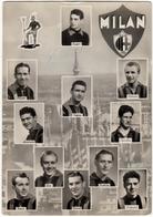 SPORT - CALCIO - FOOTBALL - MILAN A. C. M. - BUFFON, NORDAL, LIEDHOLM, GREN, BURINI, FRIGNANI, ECC. - Vedi Retro - Soccer