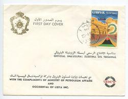 Libya 1968 FDC Scott 338 Opening Of The Zueitina Oil Terminal - Libië