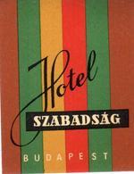 ETIQUETA DE HOTEL  -HOTEL SZABADSÁG  -BUDAPEST - Etiquetas De Hotel