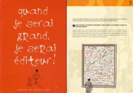 JUILLARD : Dossier Presse QUAND JE SERAI GRAND JE SERAI EDITEUR Avec Visuels De JUILLARD ZEP CHARLES ,,, - Juillard