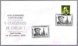 V CENTENARIO DE CARLOS  I - 5th Centenary Of Charles V. Barcelona 2000 - Historia