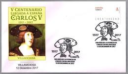 500 AÑOS ESTANCIA DE CARLOS I (CARLOS V) EN VILLAVICIOSA. Villaviciosa, Asturias, 2017 - Historia