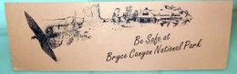 BE SAFE AT BRYCE CANYON NATIONALPARK - Segnalibri