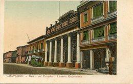 EQUATEUR(GUAYAQUIL) BANQUE - Equateur