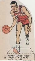 GIANFRANCO PIERI....SIMMENTHAL...NAZIONALE...PALLACANESTRO..VOLLEY BALL - Trading Cards