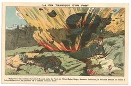 La Fin Tragique D'un Fort. LONCIN Guerre 1914-1918 Illustrateur R. Bataille (né à Maubeuge). - Ans