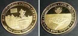 Rare Médaille Dorée, St Malo Cité Historique Jacques Cartier Fonderie Saint-Luc - Touristiques