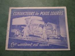 CONDUCTEURS De POIDS LOURDS - Cet Accident Est Arrivé - Camions