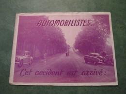 AUTOMOBILISTES - Cet Accident Est Arrivé - Camions