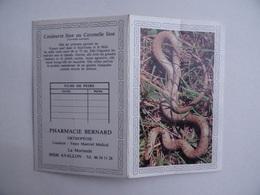 CALENDRIER De POCHE 1989 Couleuvre Lisse Ou Coronelle Lisse Publicité PHARMACIE BERNARD La Morlande à AVALLON 89 - Calendarios
