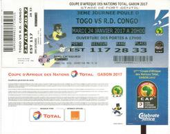 Football.Match TOGO Vs RD CONGO,Ticket Coupe D'Afrique Des Nations Au Gabon, Stade De Port-Gentil. 24 01  2017,etat Neuf - Soccer