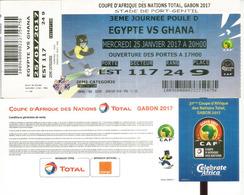 Football.Match EGYPT Vs GHANA.Ticket Coupe D'Afrique Des Nations Au Gabon, Stade De Port-Gentil. 25 01  2017,etat Neuf - Football