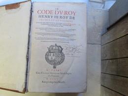 Le Code Du Roi Henry 3 Roi De France Et De Pologne - Droit