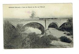 HERAULT 34 GIGNAC Pont De Chemin De Fer Sur L'Hérault - Gignac