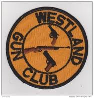 ÉCUSSON TISSU - WESTLAND GUN CLUB - CARABINE - RÉVOLVER - PISTOLET - - Patches