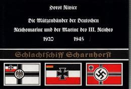 MUTZENBANDER DEUTSCHEN MARINE 1920 1945 BANDE BACHIS MARINE GUERRE ALLEMANDE GERMAN NAVY - Bücher
