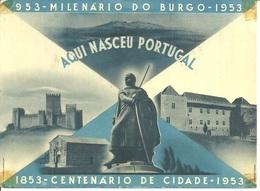 GUIMARAES - Aqui Nasceu Portugal - Milenário Do Burgo 1953 - Centenário Da Cidade 1853/1953 - Braga