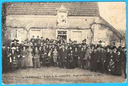 36- AMBRAULT  INDRE En BERRY  -CARTE PHOTO D'une SAINT VINCENT- VISITE AU PRÉSIDENT  VERS 1907 BELLE ANIMATION - France