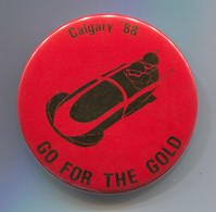 Olympic Olympiade, Calgary 1988. Bob, Pin, Badge, Abzeichen, Brooch, D 55 Mm - Apparel, Souvenirs & Other