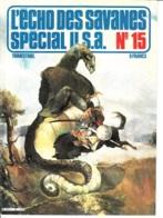 L'Echo Des Savanes Spécial USA -n° 15 -1er Trimestre 1979 - L'Echo Des Savanes