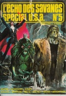 L'Echo Des Savanes Spécial USA -n° 05 -4è Trimestre 1977 - L'Echo Des Savanes