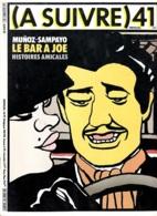 (A Suivre) -n° 41 -Juin 1981 - A Suivre