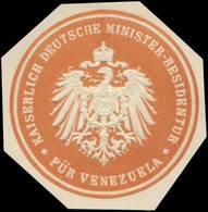 K. Deutsche Minister-Residentur Für Venezuela Siegelmarke - Erinofilia