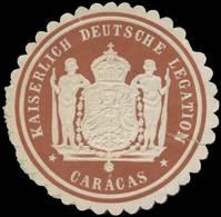 K. Deutsche Legation Caracas (Venezuela) Siegelmarke - Erinofilia