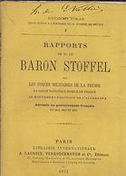 Rapports De M. Le Baron Stoffel Sur Les Forces Militaires De La Prusse, La Garde Nationale Mobile De France... - Livres