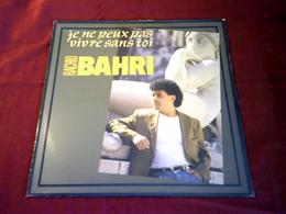 RACHID  BAHRI  °°  JE NE PEUX PAS VIVRE SANS TOI - 45 Rpm - Maxi-Single
