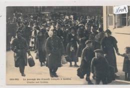 CP ( 2 Scans)  -15404 - 1914-1915 - Suisse - Genève - Scène Du Passage Des évacuées  Français - GE Ginevra