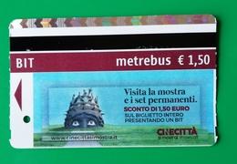 BIGLIETTO BIT TICKET METREBUS ROMA  CINECITTA SI MOSTRA - Métro
