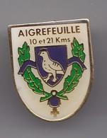 Pin's Aigrefeuille 10 Et 21 Kms En Charente Maritime Dpt 17 Perdrix Réf 4211 - Cities